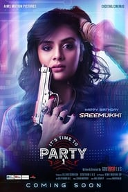 It's Time to Party (2020) Telugu Full Movie Watch Online