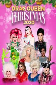 Drag Queen Christmas 2020 2020