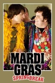 Poster Mardi Gras: Spring Break 2011