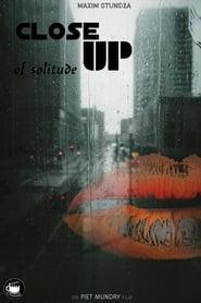 Close Up of Solitude (2021)