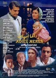 Goodbye Mothers (2008)