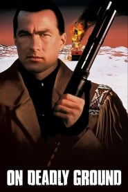 Image On Deadly Ground – Teren minat (1994)