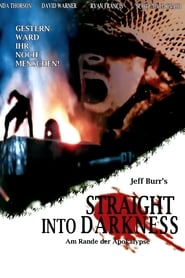 Straight Into Darkness (2004)