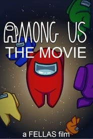 Among Us: The Movie [2020]