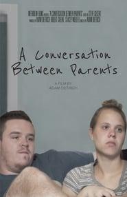 A Conversation Between Parents (2017) Online Lektor PL CDA Zalukaj