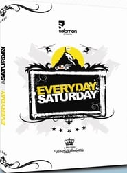 Regarder Everyday is a Saturday