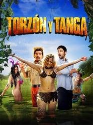 مشاهدة فيلم Torzón y Tanga (Mi adorable salvaje) مترجم