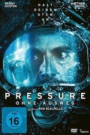 Pressure – Ohne Ausweg [2015]