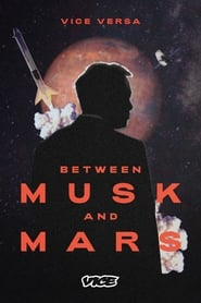 Between Musk and Mars (2020) poster