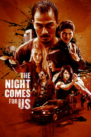 Poster The Night Comes for Us