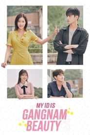 My ID is Gangnam Beauty (2018) Complete