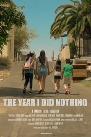 The Year I Did Nothing (2019)