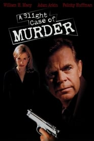A Slight Case of Murder (1999)