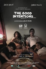 Watch The Good Intentions (2019)