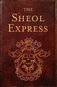 The Sheol Express