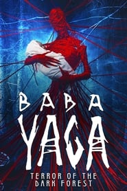 Baba Yaga: Terror of the Dark Forest (2020) poster
