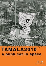 Tamala 2010: A Punk Cat in Space (2002)