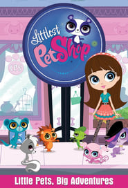 Littlest Pet Shop streaming vf poster