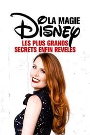 La Magie Disney : Les plus grands secrets enfin révélés 2018