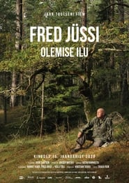 Fred Jüssi. Olemise ilu (2020) Cda Zalukaj Online