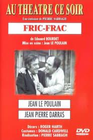 Fric-Frac (théâtre)