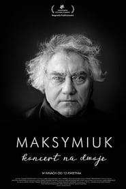 Maksymiuk. Koncert na dwoje (2019) Online Cały Film Zalukaj Cda