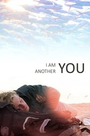 Poster for I Am Another You