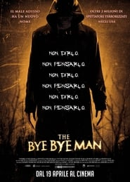 The Bye Bye Man streaming ITA