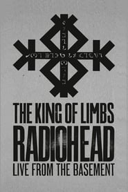 Radiohead: The King of Limbs - Live from the Basement 2011