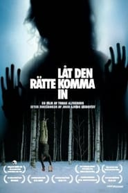 Let the Right One In / Άσε Το Κακό Να Μπει (2008)