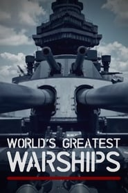 World's Greatest Warships 2019