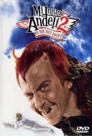 Не сме ангели 2 (2005)