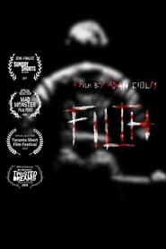 Filth (2020)