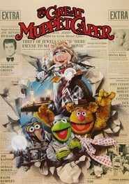 The Great Muppet Caper (1984)