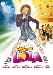 Here Comes Lola! (2010)