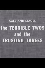 The Terrible Twos and the Trusting Threes 1951