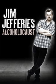 Poster for Jim Jefferies: Alcoholocaust