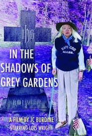 In the Shadows of Grey Gardens (2012)