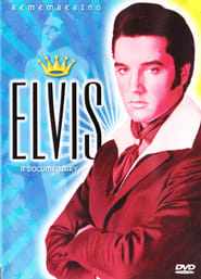 Remembering Elvis: A Documentary