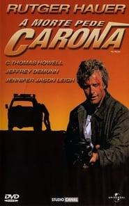 A Morte Pede Carona (1986)