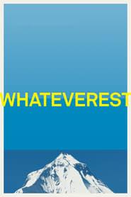Whateverest (2012)