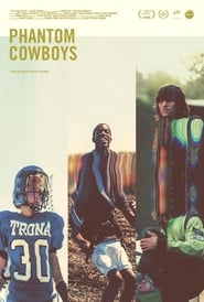 Phantom Cowboys (2018)