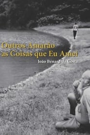 João Bénard da Costa: Outros Amarão as Coisas Que Eu Amei 2015