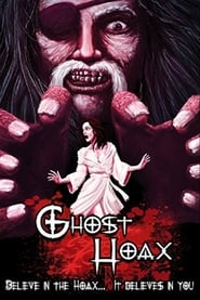 Ghost Hoax (2010)