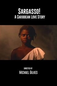Sargasso: A Caribbean Love Story