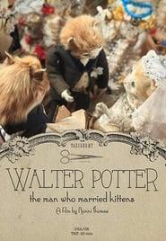 Walter Potter: The Man Who Married Kittens (2015) Online Cały Film CDA Zalukaj