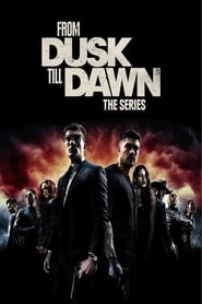 From Dusk till Dawn: The Series (2014)