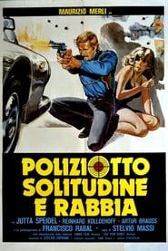 Poliziotto, solitudine e rabbia