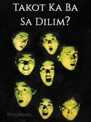 Watch Takot Ka Ba Sa Dilim (1996)