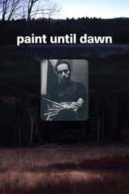 Paint Until Dawn: a documentary on art in the life of James Gahagan 2020
